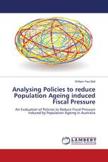 Analysing Policies to reduce Population Ageing induced Fiscal Pressure