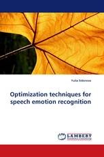Optimization techniques for speech emotion recognition