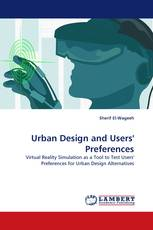 Urban Design and Users' Preferences