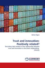Trust and innovation: Positively related?