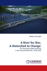 A River for War, A Watershed to Change: