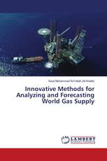 Innovative Methods for Analyzing and Forecasting World Gas Supply