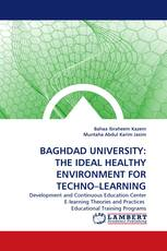 BAGHDAD UNIVERSITY: THE IDEAL HEALTHY ENVIRONMENT FOR TECHNO–LEARNING