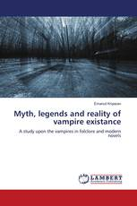 Myth, legends and reality of vampire existance