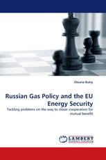 Russian Gas Policy and the EU Energy Security