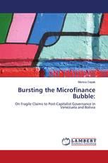 Bursting the Microfinance Bubble: