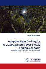 Adaptive Rate Coding for A-CDMA Systems over Slowly Fading Channels