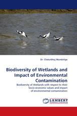 Biodiversity of Wetlands and Impact of Environmental Contamination