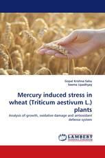 Mercury induced stress in wheat (Triticum aestivum L.) plants