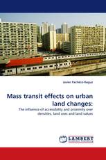 Mass transit effects on urban land changes:
