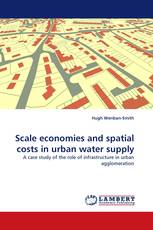 Scale economies and spatial costs in urban water supply