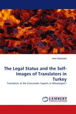 The Legal Status and the Self-Images of Translators in Turkey