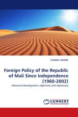 Foreign Policy of the Republic of Mali Since Independence (1960-2002)