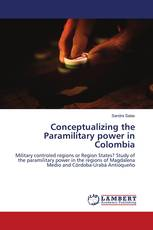 Conceptualizing the Paramilitary power in Colombia