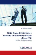 State Owned Enterprises Reforms in the Power Sector of Lao PDR