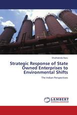 Strategic Response of State Owned Enterprises to Environmental Shifts