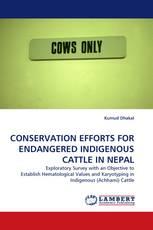 CONSERVATION EFFORTS FOR ENDANGERED INDIGENOUS CATTLE IN NEPAL