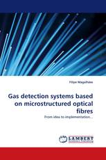 Gas detection systems based on microstructured optical fibres