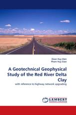 A Geotechnical Geophysical Study of the Red River Delta Clay