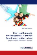 Oral Health among Preadolescents: A School-Based Intervention in Iran