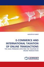 E-COMMERCE AND INTERNATIONAL TAXATION OF ONLINE TRANSACTIONS