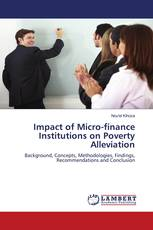 Impact of Micro-finance Institutions on Poverty Alleviation