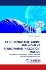 GENDER POWER RELATIONS AND WOMEN'S PARTICIPATION IN DECISION-MAKING