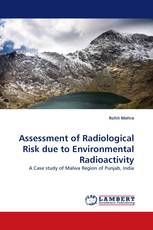 Assessment of Radiological Risk due to Environmental Radioactivity