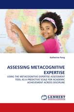ASSESSING METACOGNITIVE EXPERTISE