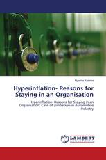 Hyperinflation- Reasons for Staying in an Organisation