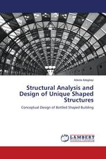 Structural Analysis and Design of Unique Shaped Structures