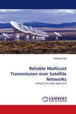 Reliable Multicast Transmission over Satellite Networks