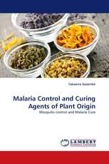 Malaria Control and Curing Agents of Plant Origin