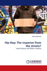 Hip Hop: The response from the streets?