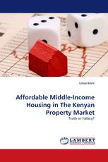 Affordable Middle-Income Housing in The Kenyan Property Market