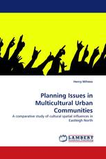 Planning Issues in Multicultural Urban Communities
