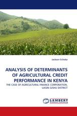 ANALYSIS OF DETERMINANTS OF AGRICULTURAL CREDIT PERFORMANCE IN KENYA