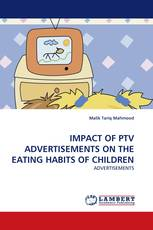 IMPACT OF PTV ADVERTISEMENTS ON THE EATING HABITS OF CHILDREN