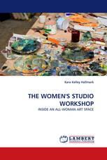 THE WOMEN'S STUDIO WORKSHOP