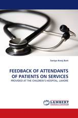 FEEDBACK OF ATTENDANTS OF PATIENTS ON SERVICES