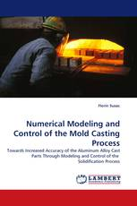 Numerical Modeling and Control of the Mold Casting Process