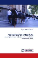 Pedestrian Oriented City
