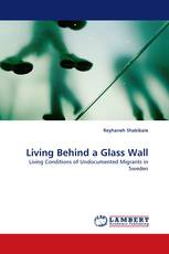 Living Behind a Glass Wall