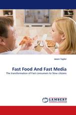 Fast Food And Fast Media