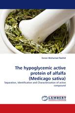The hypoglycemic active protein of alfalfa (Medicago sativa)