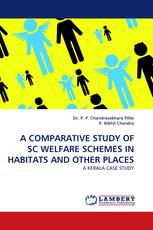 A COMPARATIVE STUDY OF SC WELFARE SCHEMES IN HABITATS AND OTHER PLACES