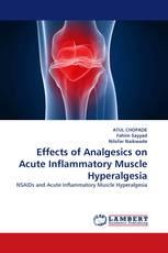 Effects of Analgesics on Acute Inflammatory Muscle Hyperalgesia