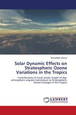 Solar Dynamic Effects on Stratospheric Ozone Variations in the Tropics