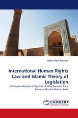 International Human Rights Law and Islamic Theory of Legislation
