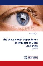 The Wavelength Dependence of Intraocular Light Scattering